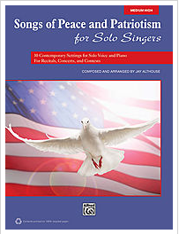 Songs of Peace and Patriotism for Singers