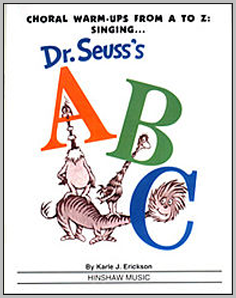 Dr. Seuss's vocal warm-ups from A to Z