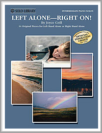 Left Alone - Right On! Music book for one-handed piano players