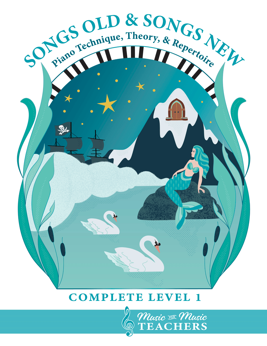 Complete Level One Book at Music-for-Music-Teachers: Songs Old & Songs New